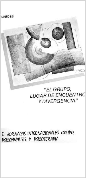 """""""El Grupo, lugar de encuentro y divergencia"""
