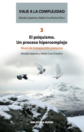Viaje a la complejidad 3 - El psiquis