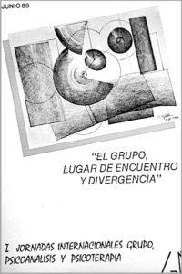 I Jornadas Internacionales de Grupo, Psicoanálisis y Psicoterapia